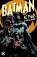 Batman: 80 Years of The Bat Family TP
