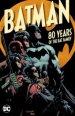 Batman: 80 Years of The Bat Family TP