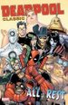 Deadpool Classic Vol. 15: All The Rest TP