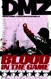 DMZ Vol. 6: Blood in the Game TP