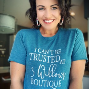 I Can't Be Trusted at 3 Willows Boutique Tee
