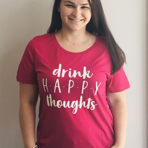 Drink happy thoughts T - size small