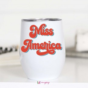Miss America  insulated Tumbler  with lid
