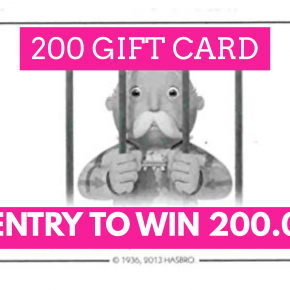 GET OUT OF JAIL 200.00 Gift card & ENTRY TO WIN 200.00 CASH