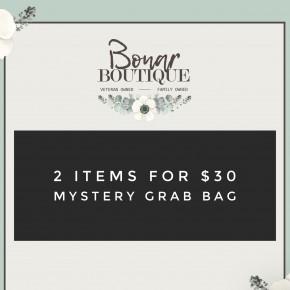 2 for $30 Grab Bag!
