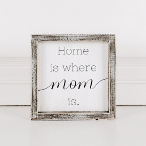 Home is Where Mom is Wood Sign