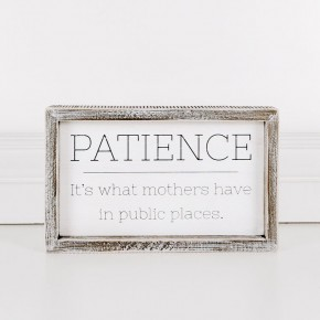 Patience It's What Mothers Have In Public Places