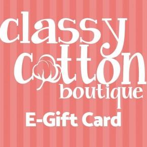 Classy Cotton e-Gift Card *Final Sale*