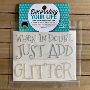When In Doubt, Just Add Glitter, Vinyl Black