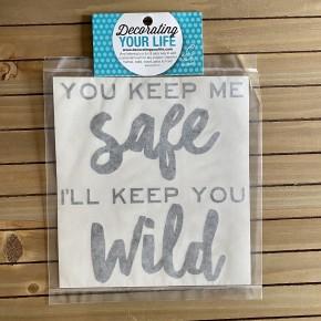 You Keep Me Safe I'll Keep You Wild, Vinyl Black