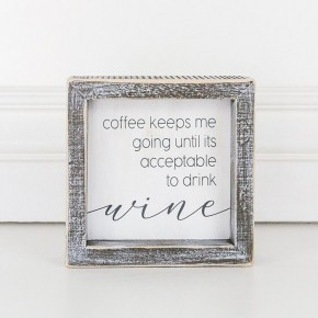Coffee Keeps Me Going... Framed Sign