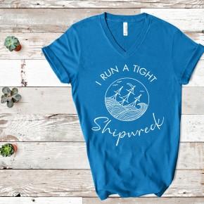 I Run a Tight Shipwreck!