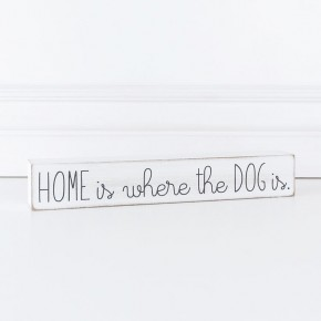 Home is Where... Dog Wooden Sign