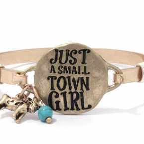 Small Town Girl Metal Bracelet
