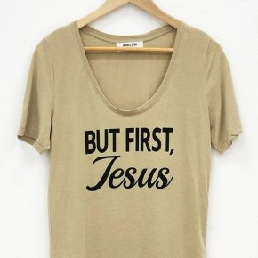 But First, Jesus Tee in Lt. Olive