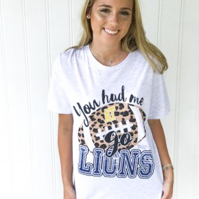 """You Had Me at Go Lions"" Tee"