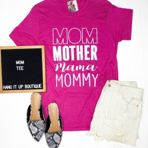 """""""Mom, Mother, Momma, Mommy"""" Tee"""