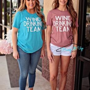 Wine Drinking Team Tee- 2 Colors!