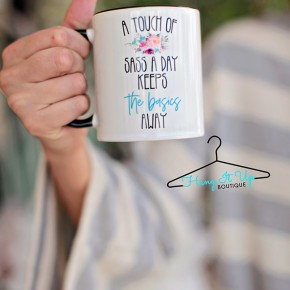 A Touch of Sass Keeps the Basics Away Coffee Mug