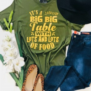 """""""It's a Big, Big Table with Lots and Lots of Food"""" Tee"""