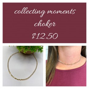 Collecting Moments Choker