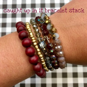 Caught Up In It Bracelet Stack