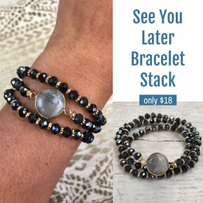 See You Later Bracelet Stack