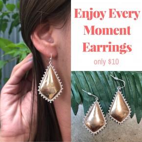 Enjoy Every Moment Earrings
