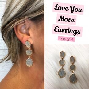 Love You More Earrings