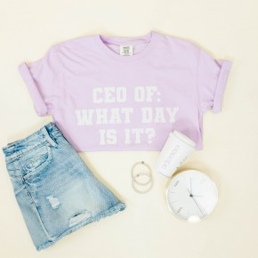 CEO Of What Day Is It Comfort Colors Tee *Final Sale*