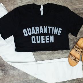Quarantine Queen *Final Sale*