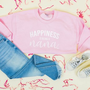 Happiness is Being a Nana  *Final Sale*