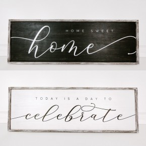 Double-Sided Home/Celebrate Sign- LOCAL PICKUP ONLY