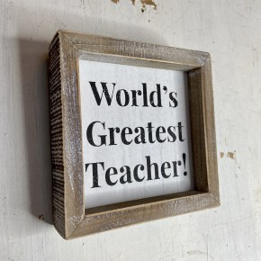 Box Sign- World's Greatest Teacher