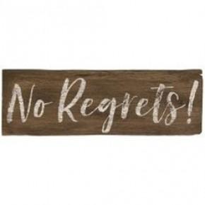 No Regrets Wall Sign, 2 Asst.