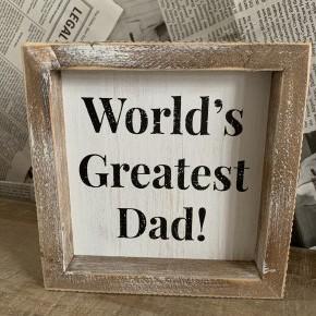 Framed Sign- World's Greatest Dad