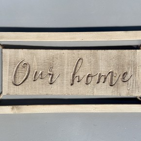 Our Home Wooden Engraved Sign
