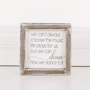 Wood Framed Sign (We Can't Always Choose The...)