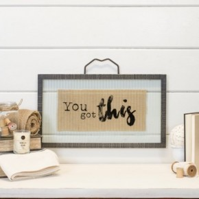 YOU GOT THIS - SIGN