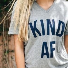 Kind AF Tee