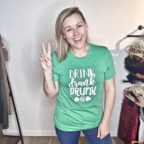 drink drank drunk st pats tee
