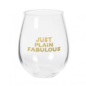 Just Plain Fabulous Stemless Wine Glass