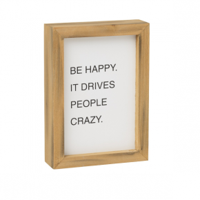 Happy Crazy Wood Sign