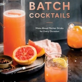 Batch Cocktails Recipe Book