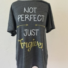 Not Perfect, Just Forgiven Graphic Tee ~ Sizes 4-20
