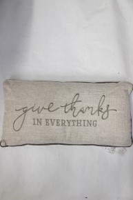 Give Thanks In Anything Pillow