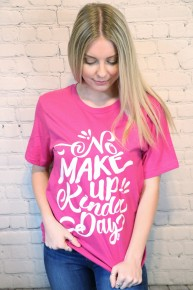 No Makeup Kinda Day Hot Pink Graphic Tee-Sizes-4-20
