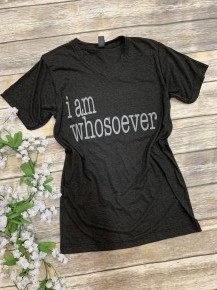 I Am Whosoever Graphic Tee - Charcoal