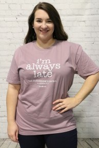 I'm Always Late Graphic Tee In Lilac Sizes 4-18