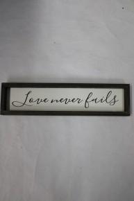 Love Never Fails Farmhouse Sign
